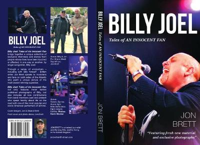 Billy Joel: Tales Of An Innocent Fan - Featuring Fresh New Material and Exclusive Photographs (Paperback)