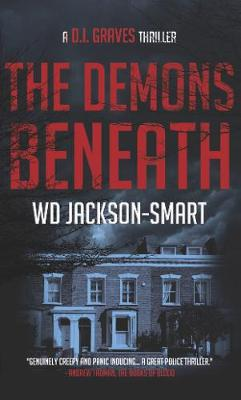 The Demons Beneath: a British Sleuth Crime Thriller - DI Graves 1 (Paperback)