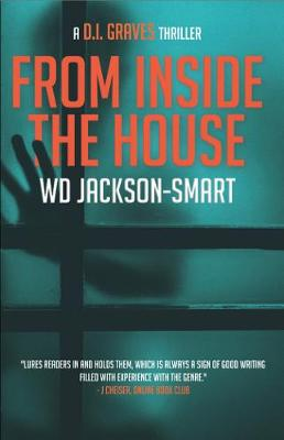 From Inside The House: a D.I. Graves Hard Boiled Mystery - D.I. Graves Series (Paperback)