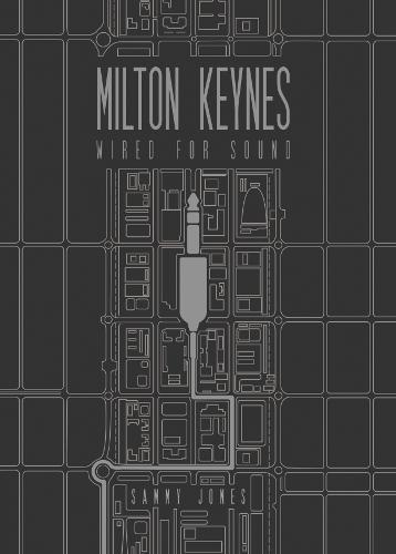 Milton Keynes-Wired For Sound (Paperback)