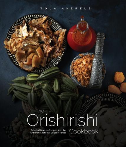 The Orishirishi Cookbook (Hardback)