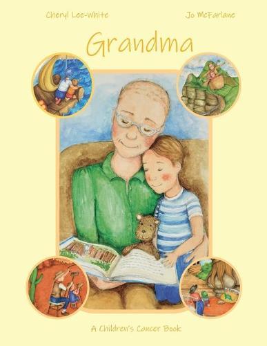 Grandma: A Children's Cancer Book (Paperback)