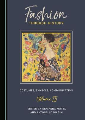 Fashion through History: Costumes, Symbols, Communication (Volume II) (Hardback)
