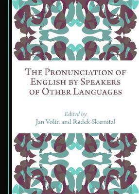 The Pronunciation of English by Speakers of Other Languages (Hardback)