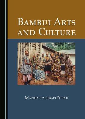 Bambui Arts and Culture (Hardback)