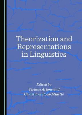 Theorization and Representations in Linguistics (Hardback)