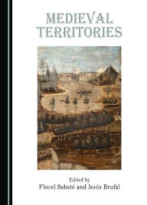 Medieval Territories (Hardback)