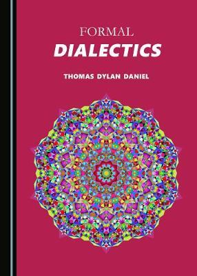 Formal Dialectics (Hardback)