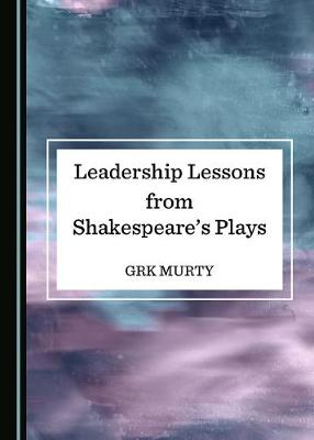 Leadership Lessons from Shakespeare's Plays (Hardback)