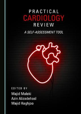 Practical Cardiology Review: A Self-assessment Tool (Hardback)