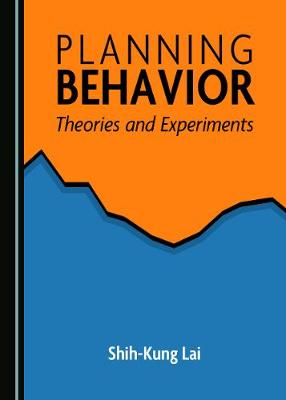 Planning Behavior: Theories and Experiments (Hardback)