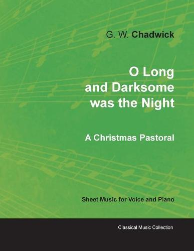 Four Christmas Songs from No l - A Christmas Pastoral - Sheet Music for Voice and Piano (Paperback)