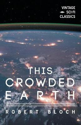 This Crowded Earth (Paperback)