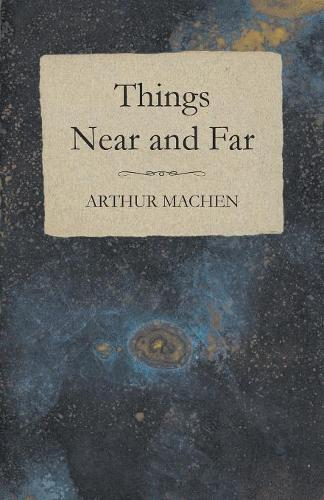 Things Near and Far (Paperback)