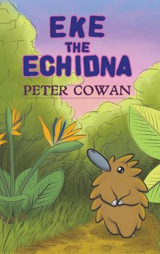 Eke the Echidna (Hardback)