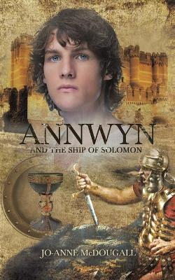 Annwyn and the Ship of Solomon (Paperback)