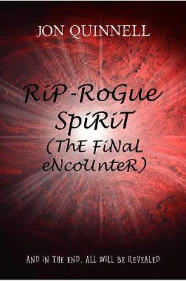 RiP - RoGue SpiRiT (ThE FiNaL eNcoUnteR) (Paperback)