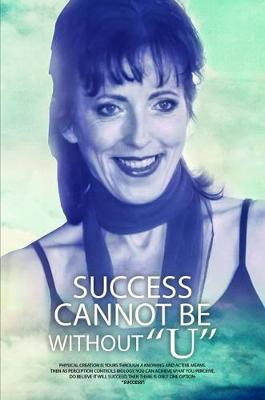 Success Cannot Be Without U (Paperback)