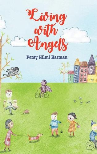 Living with Angels (Hardback)