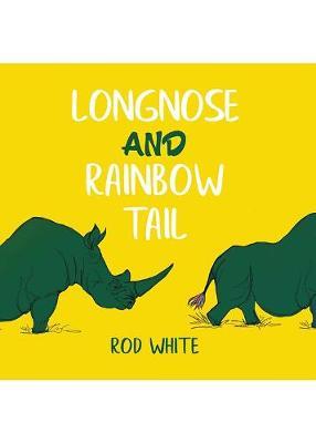 Longnose and Rainbow Tail (Paperback)