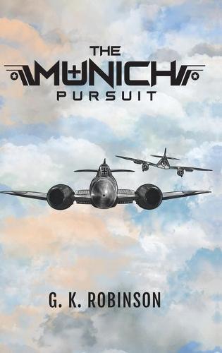 The Munich Pursuit (Hardback)