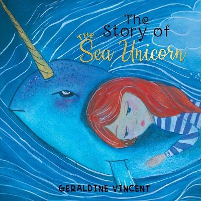 The Story of the Sea Unicorn (Paperback)