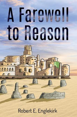 A Farewell to Reason (Paperback)