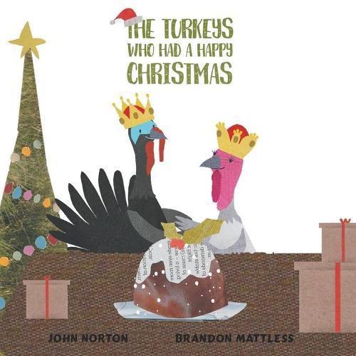 The Turkeys Who Had a Happy Christmas (Paperback)