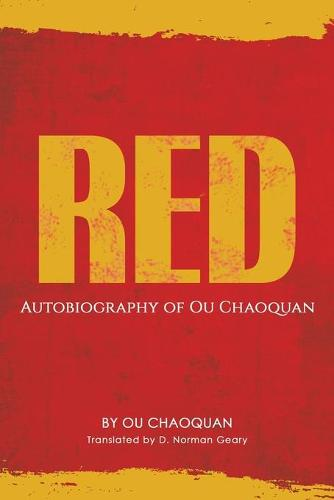 Red, Autobiography of Ou Chaoquan (Paperback)