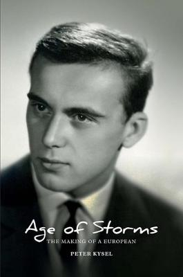 Age of Storms: The Making of a European (Paperback)