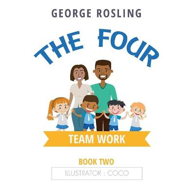 The The Four - Book Two - Teamwork (Paperback)