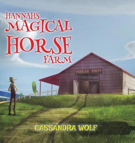 Hannah's Magical Horse Farm (Hardback)