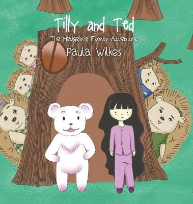 Tilly and Ted (Hardback)