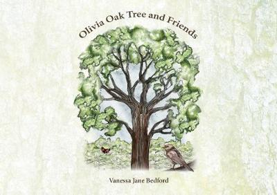 Olivia Oak Tree and Friends (Hardback)