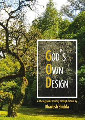 God's Own Design: Photographic Journey Through Nature (Paperback)