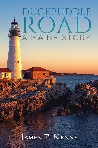 Duckpuddle Road: A Maine Story (Paperback)
