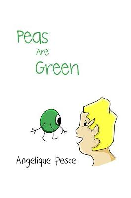 Peas Are Green (Paperback)