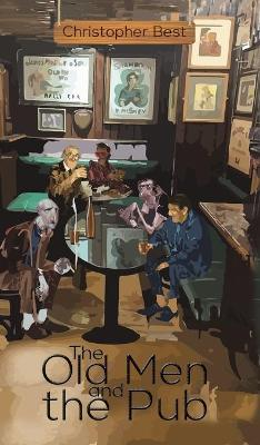 The Old Men and the Pub (Hardback)