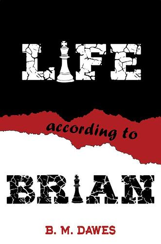 Life According to Brian (Paperback)