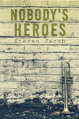 Nobody's Heroes (Paperback)