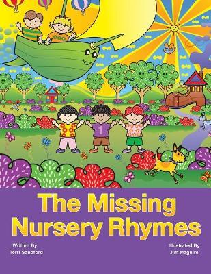 The Missing Nursery Rhymes (Paperback)