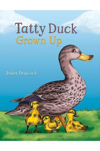 Tatty Duck Grown Up (Paperback)
