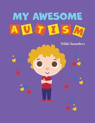 My Awesome Autism (Paperback)