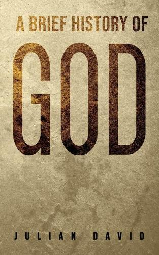 A Brief History of God (Paperback)