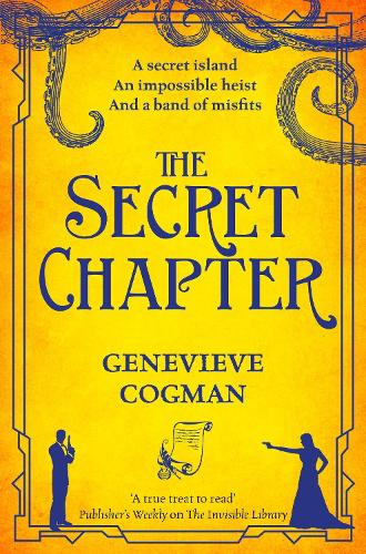The Secret Chapter - The Invisible Library series (Paperback)