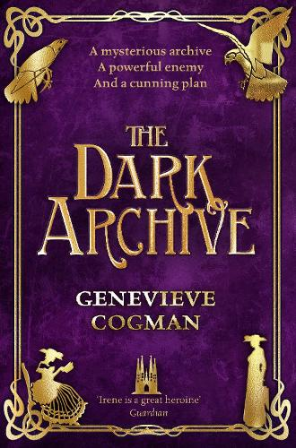 The Dark Archive - The Invisible Library series (Paperback)