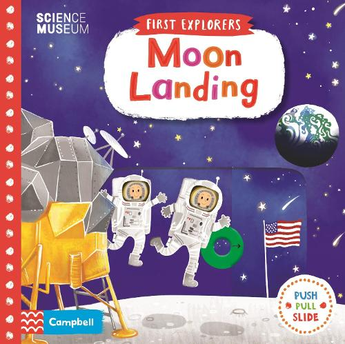 Moon Landing - First Explorers (Board book)