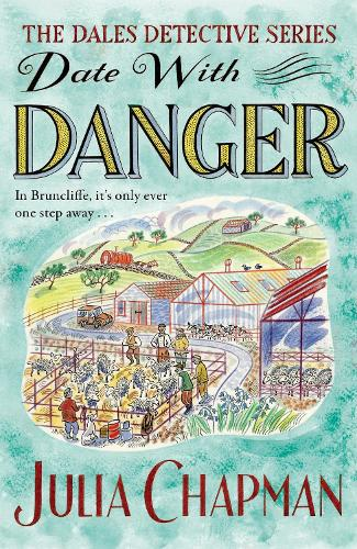 Date with Danger - The Dales Detective Series (Paperback)