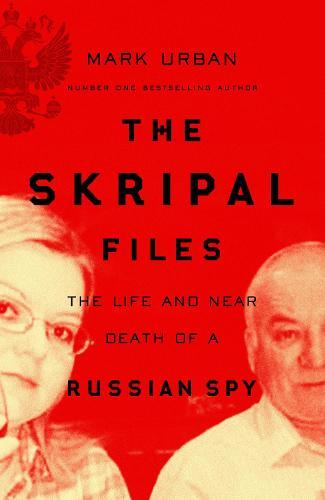 The Skripal Files: Mark Urban in conversation with Luke Harding