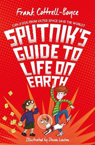 Sputnik's Guide to Life on Earth (Paperback)